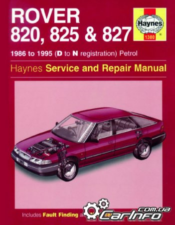 Rover 820, 825 and 827 Petrol Haynes Service and Repair Manual