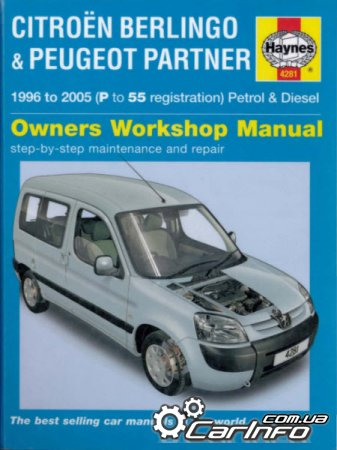 Citroёn Berlingo & Peugeot Partner 1996 to 2005 Haynes Owners Workshop Manua