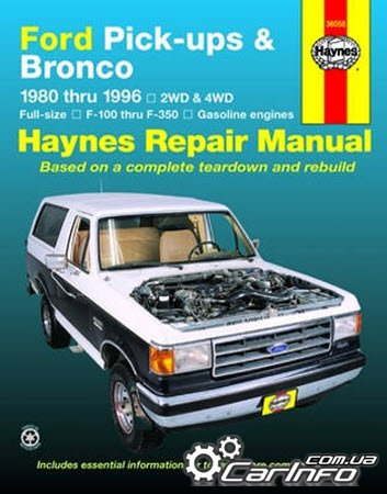 Ford Pick-ups & Bronco 1980-1996 Haynes Repair Manual