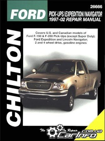Ford Ford Pick-Ups Ford Expedition and Lincoln Navigator 1997-2009 Chilton Repair Manual
