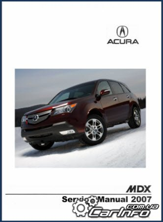Acura MDX 2006-2009 Service and Repair manual