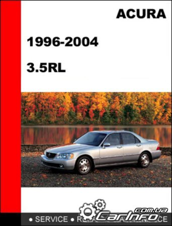 Acura 3.5RL 1996-2004 Service Repair Manual