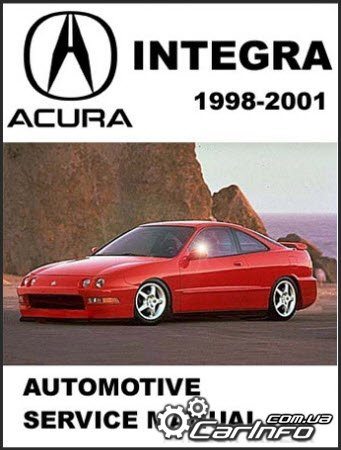 Acura Integra 1998-2001 Service and Repair Manual