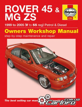 Rover 45 & MG ZS 1999 to 2005 Haynes Workshop Manual