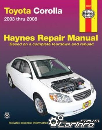 Toyota Corolla 2003 thru 2008 Haynes Repair Manual