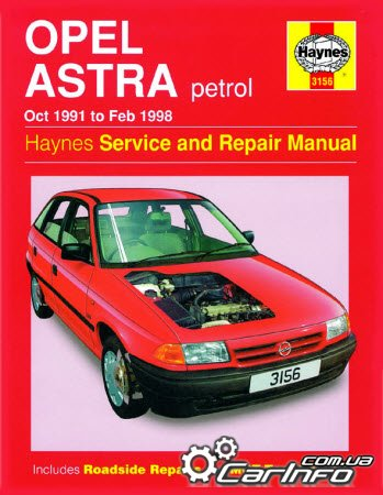 Opel Astra Petrol (Oct 1991 - Feb 1998) Haynes Service and Repair Manual