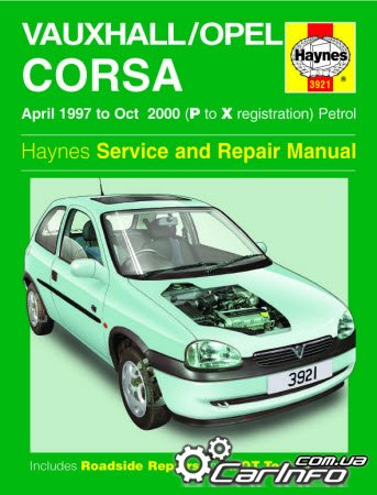 Opel Corsa Petrol (Apr 1997 - Oct 2000) P to X Haynes Service and Repair Manual