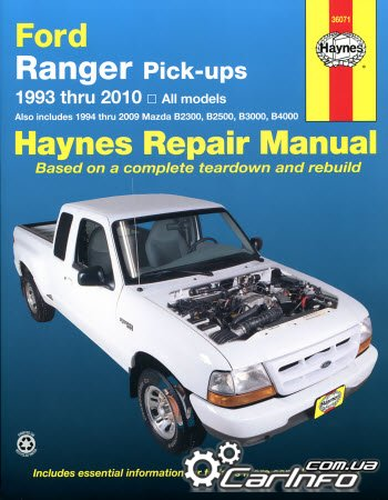Ford Ranger Pick-ups 1993-2005, Mazda B2300, B2500, B3000, B4000 Haynes Repair Manual