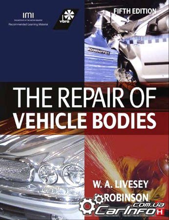 The Repair of Vehicle Bodies (Alan Robinson)