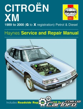 Citroen XM 1989-2000 Haynes Service and Repair Manual